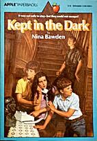 Kept in the Dark by Nina Bawden