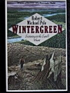 Wintergreen: Listening to the Land's Heart…