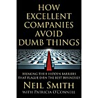 How Excellent Companies Avoid Dumb Things by…