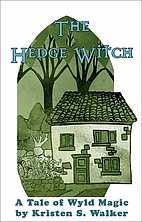 The Hedge Witch (Tales of Wyld Magic) by…