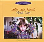 Let's talk about head lice by Melanie Apel…
