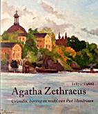Agatha Zethraeus (1872-1966) : vriendin,…