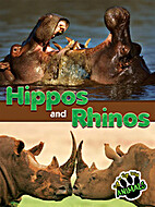 Hippos and Rhinos by Joanne Mattern