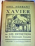 Xavier, ou les entretiens sur la grammaire…