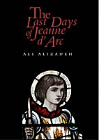 The last days of Jeanne d'Arc by Ali…