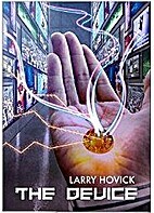 The Device by Larry Hovick