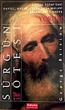 Surgun ve Otesi by George Bristow