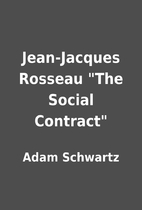 Jean-Jacques Rosseau The Social Contract…