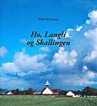 Ho, Langli og Skallingen by 1941- Palle Uhd…