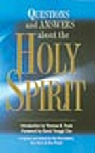 Questions and answers about the Holy Spirit…