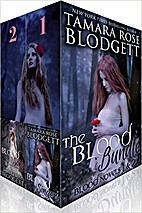 The BLOOD Bundle, Books 1-2 by Tamara Rose…