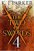 The Two of Swords: Part 4 by K. J. Parker