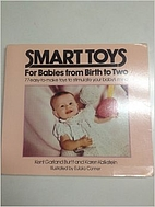 Smart Toys: For Babies from Birth to Two…