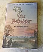 Eye of the Beholder by Richard Jefferies