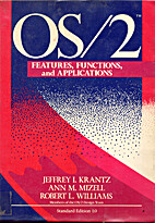 OS/2: Features, Functions and Applications…