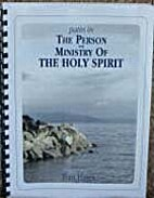 Paths in the Person and Work of the Holy…