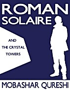 Roman Solaire and the Crystal Towers (The…
