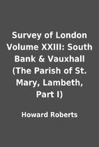 Survey of London Volume XXIII: South Bank &…