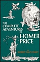 The Complete Adventures of Homer Price by…