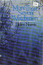More Than Seven Watchmen by Helen Norris