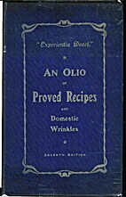An Olio of Proved Recipes and Domestic…
