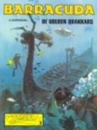 Barracuda: De gouden drakkars by A. Weinberg