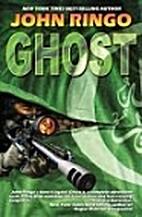 Ghost by John Ringo