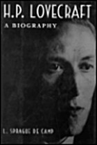Lovecraft: A Biography by L. Sprague de Camp