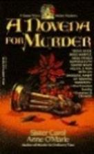 A Novena for Murder by Sister Carol Anne…