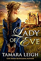 LADY OF EVE: A Medieval Romance by Tamara…
