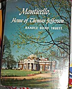 Monticello, home of Thomas Jefferson by…