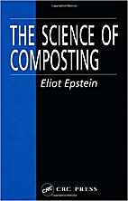 The science of composting by Eliot Eostein