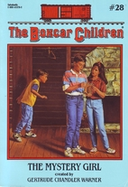 The Mystery Girl (The Boxcar Children…
