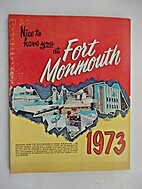 Nice to Have You at Fort Monmouth, 1973.