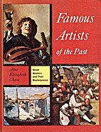 Famous artists of the past by Alice…