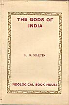 The gods of India : a brief description of…