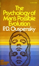 The Psychology of Man's Possible Evolution…