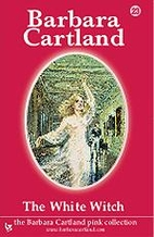 The White Witch by Barbara Cartland