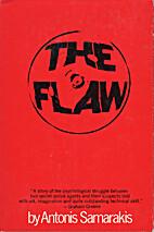 The Flaw by Antonis Samarakis