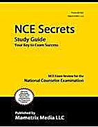 NCE Secrets Study Guide: NCE Exam Review for…