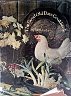 Good Old Days Cookbook by Beth Tartan