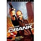Crank [film] by Mark Neveldine
