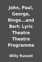 John, Paul, George, Ringo...and Bert: Lyric…