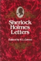 The Sherlock Holmes Letters by Richard…