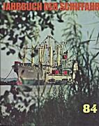 Jahrbuch der Schiffahrt 1984 Ein Rundblick…