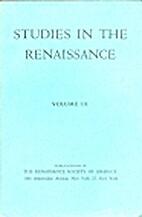 Studies in the Renaissance Volume 09