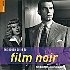The Rough Guide to Film Noir by Rough Guides