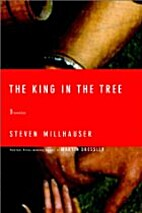 The King in the Tree: Three Novellas by…