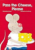 Pass the Cheese, Please! (MacMillan…