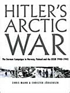Hitler's Arctic War by Chris Mann, and…